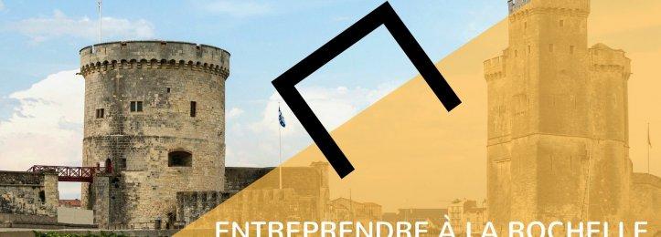 Entreprendre à La Rochelle : mode d'emploi