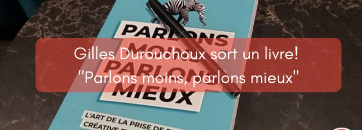 Fiers de nos coworkers: Gilles Durouchoux sort un livre!