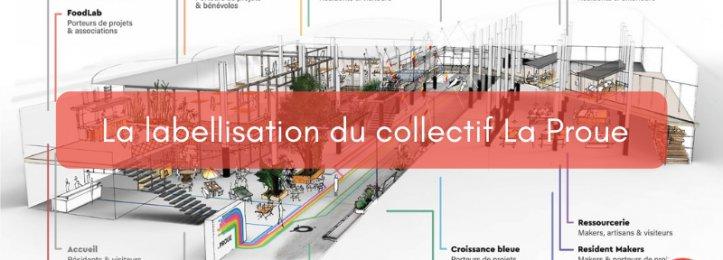 """Une labellisation """"Fabrique de territoire"""" pour le collectif La Proue!"""
