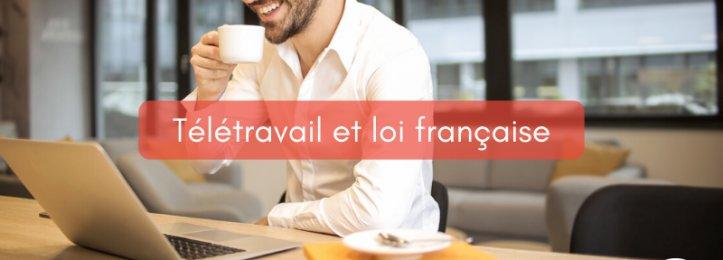 Télétravail et loi française