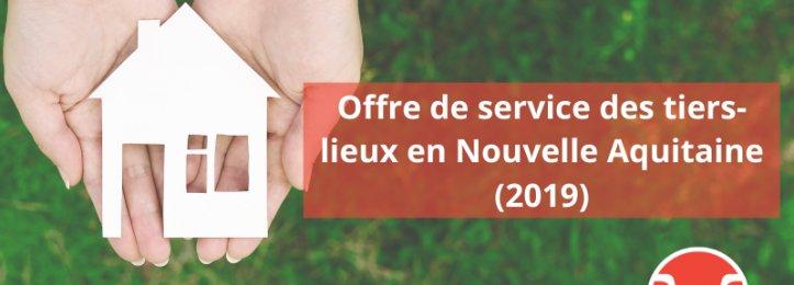 Offre de service des tiers-lieux en Nouvelle-Aquitaine (2019)