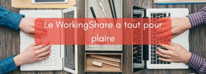 Le WorkingShare a tout pour plaire !